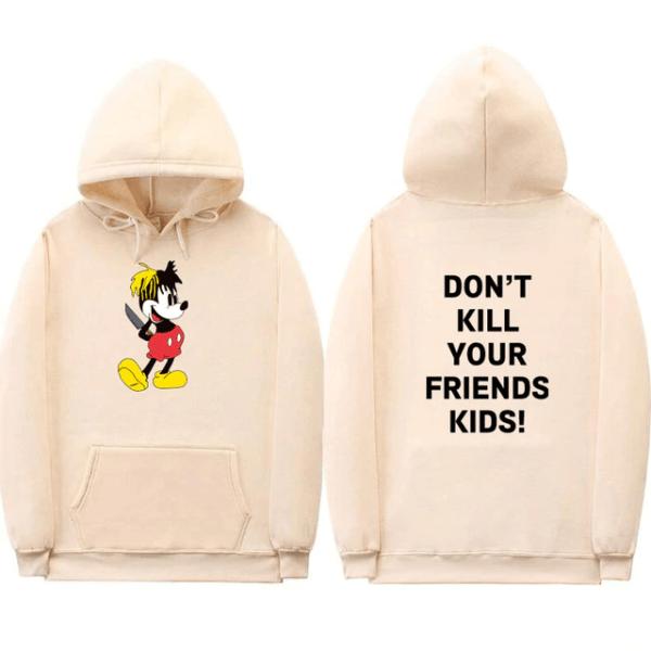 xxxtentacion fashion don't kill your friend's kids hoodie