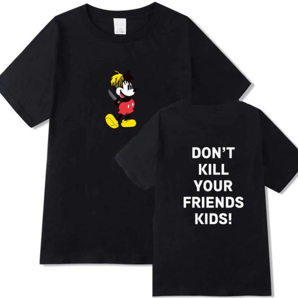 xxxtentacion fashion don't kill your friend's kids shirt
