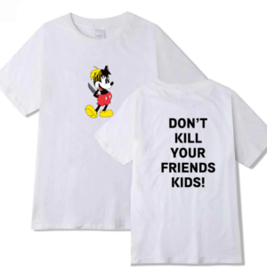 xxxtentacion fashion don't kill your friend's kids shirt