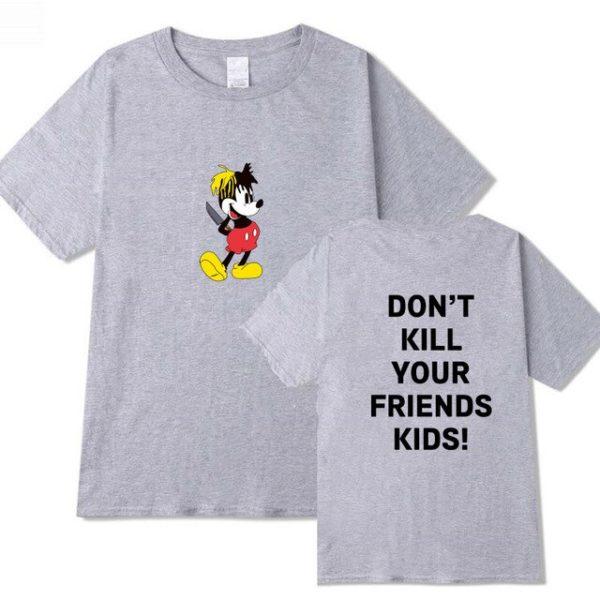 don't kill your friend's kids xxxtentacion fashion shirt